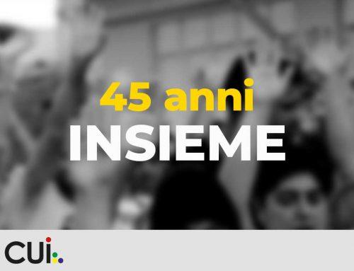CUI News – Anniversario 45 anni INSIEME